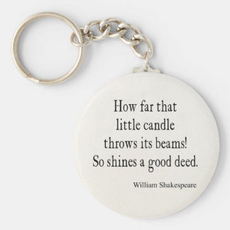 Little Candle Shines Good Deed Shakespeare Quote Keychain