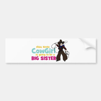 Little Cowgirl, Big Sister Bumper Sticker