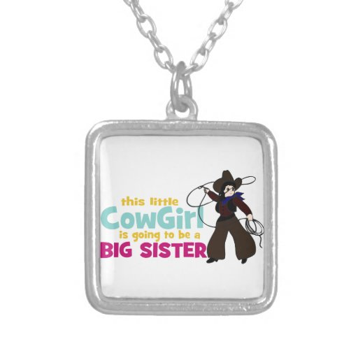 Little Cowgirl, Big Sister Custom Jewelry