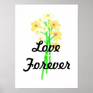 Love Forever Flower Posters