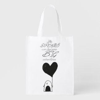 Little Dreams Can Become Big Adventures Bag Grocery Bags