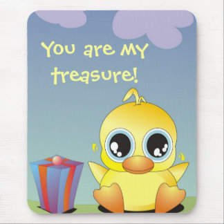 Little Ducky - You are my treasure! Mouse Pad