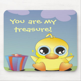 Little Ducky - You are my treasure Mouse Pads