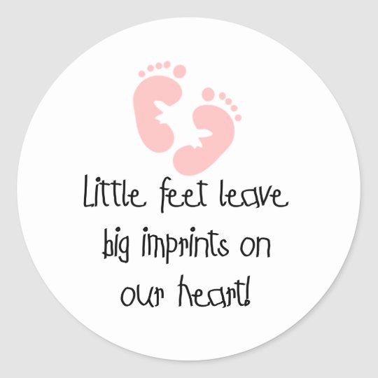 Little Feet Big Imprints Pink Classic Round Sticker