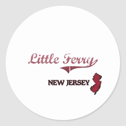 Little Ferry New Jersey City Classic Classic Round Sticker