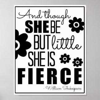 Little & Fierce - Black & White Poster