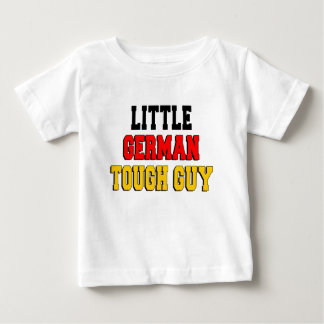 Little German Tough Guy Baby T-Shirt