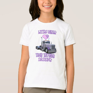 Little Girls Love Their Trucker Dads Apparel T-Shirt
