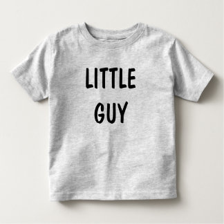 LITTLE GUY TODDLER T-SHIRT