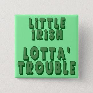 Little Irish Lotta' Trouble Button