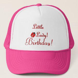 Little Lady Birthday Hat! Trucker Hat