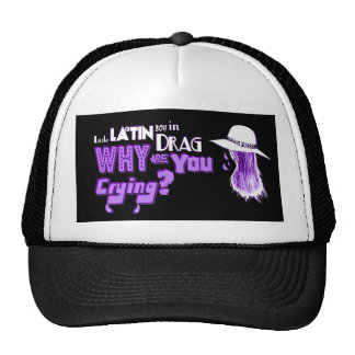 Little Latin Boy in Drag, Why Are You Crying? Trucker Hat