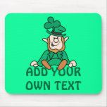 Little Leprechaun - Add Your Own Text Mouse Pads
