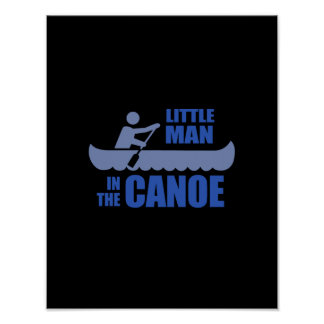 Little man in the canoe posters