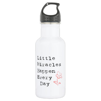 Little Miracles Happen Every Day Stainless Steel Water Bottle