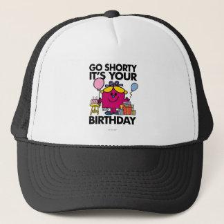 Little Miss Birthday | Go Shorty Version 11 Trucker Hat