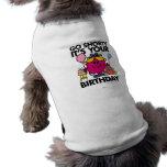 Little Miss Birthday | Go Shorty Version 14 Dog T-shirt