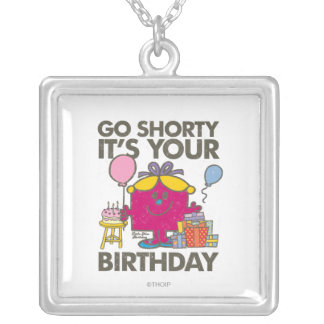 Little Miss Birthday | Go Shorty Version 21 Silver Plated Necklace