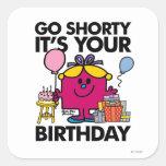 Little Miss Birthday | Go Shorty Version 24 Square Sticker