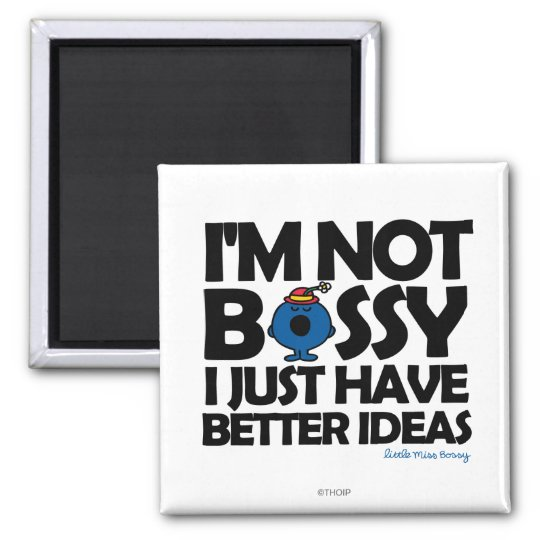 Little Miss Bossy Has Better Ideas Magnet