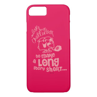 Little Miss Chatterbox   Long Story Short iPhone 7 Case