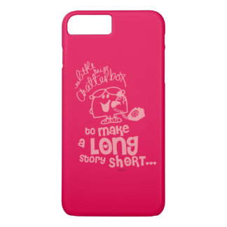 Little Miss Chatterbox   Long Story Short iPhone 7 Plus Case