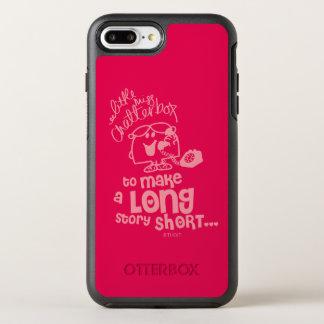 Little Miss Chatterbox   Long Story Short OtterBox Symmetry iPhone 7 Plus Case