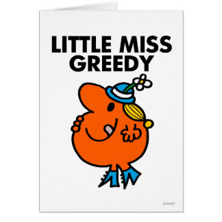 Little Miss Greedy Classic Greeting Cards