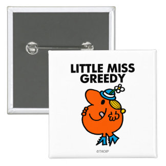Little Miss Greedy Licking Her Lips 2 Inch Square Button