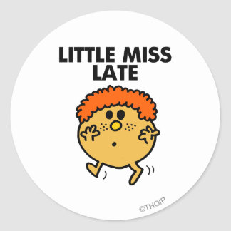 Little Miss Late | Black Lettering Classic Round Sticker