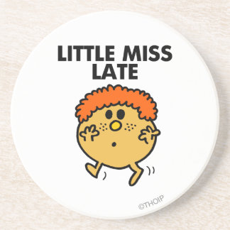 Little Miss Late | Black Lettering Drink Coaster