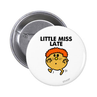 Little Miss Late | Black Lettering Pinback Button