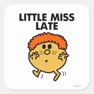 Little Miss Late | Black Lettering Square Sticker