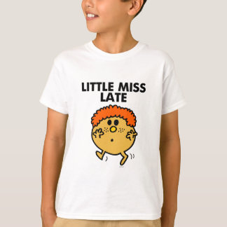 Little Miss Late   Black Lettering T-Shirt