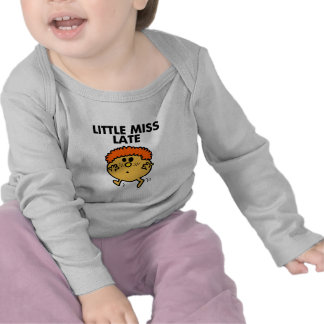 Little Miss Late Classic T Shirt