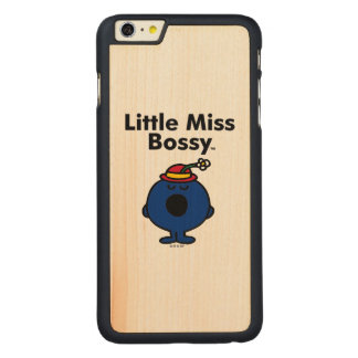 Little Miss | Little Miss Bossy is So Bossy Carved Maple iPhone 6 Plus Slim Case