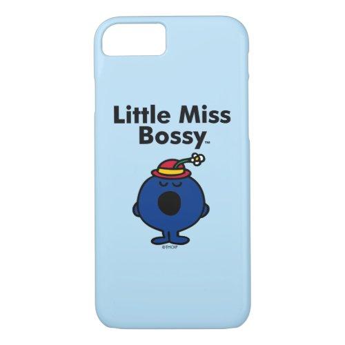 Little Miss   Little Miss Bossy is So Bossy Phone Case