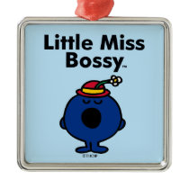 Little Miss | Little Miss Bossy is So Bossy Metal Ornament