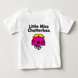 Little Miss | Little Miss Chatterbox is So Chatty Baby T-Shirt