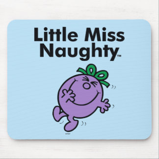 Little Miss | Little Miss Naughty is So Naughty Mouse Pad