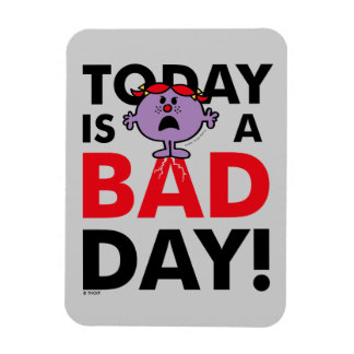 Little Miss Naughty | Today is a Bad Day Magnet