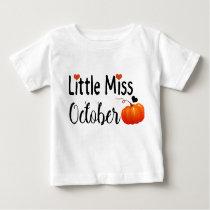 little miss october baby T-Shirt