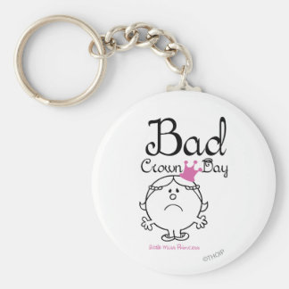 Little Miss Princess | Bad Crown Day Keychain