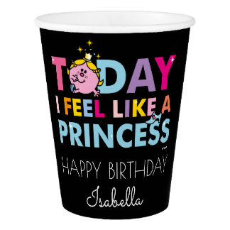 Little Miss Princess | I Feel Like A Princess Paper Cup