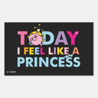 Little Miss Princess | I Feel Like A Princess Rectangular Sticker