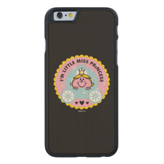 Little Miss Princess | I'm A Princess Carved Maple iPhone 6 Slim Case