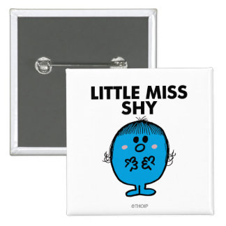 Little Miss Shy | Black Lettering 2 Inch Square Button