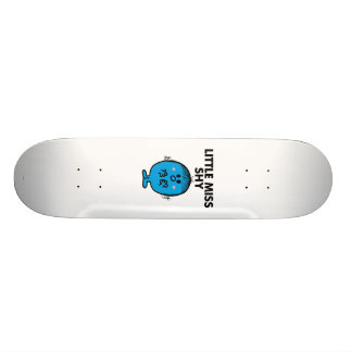 Little Miss Shy | Black Lettering Skateboard Deck