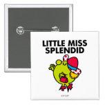 Little Miss Splendid | Black Lettering 2 Inch Square Button