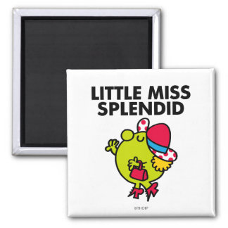 Little Miss Splendid | Black Lettering Magnet